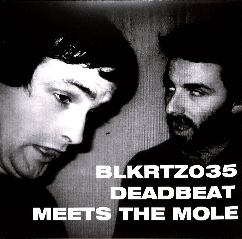 Deabeat / The Mole - DEADBEAT MEETS THE MOLE