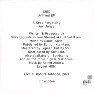 Back View : SIRS - ARRIVED EP - Live at Robert Johnson / Playrjc 066