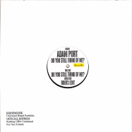 Back View : Adam Port - DO YOU STILL THINK OF ME? EP (STANDARD LABEL COVER) - Keinemusik / KM044
