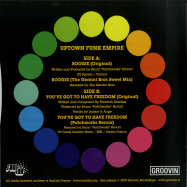 Back View : Uptown Funk Empire - BOOGIE / YOUVE GOT TO HAVE FREEDOM - Groovin / GR-1256