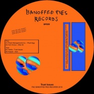 Back View : V/A - D. Tiffany / Regularfantasy & more - TRUST ISSUES - Banoffee Pies / BP009
