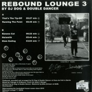 Back View : DJ Dog & Double Dancer - REBOUND LOUNGE 3 - Rebound Lounge / RELO 3