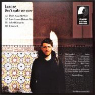 Back View : Laroze - DONT MAKE ME OVER - Slow Bistro Records / SLOWB04