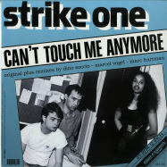 Back View : Strike One - CANT TOUCH ME ANYMORE - High Fashion Music / MS 481