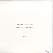 Back View : Various - LOCAL CUSTOMS: LONE STAR LOWLANDS (2X12) - Numero Group / numero034lp