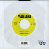 Back View : El Michels Affair - DETROIT TWICE / TOO LATE TO TURN BACK (7 INCH) - Truth & Soul / ts061