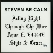 Back View : Steven Be Calm - ACTIN RIGHT - Shall Not Fade / SNF010
