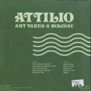 Back View : Attilio - ART TAKES A HOLIDAY (LP) - Musique Plastique / MP 004
