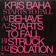 Back View : Kris Baha - STARTS TO FALL - Power Station / PS 009