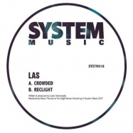 Back View : LAS - CROWDED / RECLIGHT - System Sound / SYSTM016