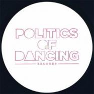 Back View : DJ Freddy feat La Chose - EMERGENCY DELIVERY (ARCHIE HAMILTON/POLITICS OF DANCING MIX)(140 G VINYL) - Politics Of Dancing / POD020