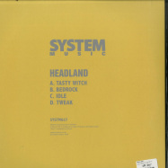 Back View : Headland - TASTY WITCH (2X12 INCH) - System Sound / SYSTM027