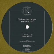 Back View : Christopher Ledger - MPC SKETCHES (VINYL ONLY) - Brouqade / BQD044