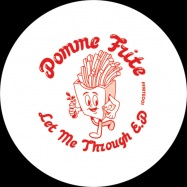 Back View : Alex Virgo - LET ME THROUGH - Pomme Frite / PFRITE001