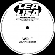 Back View : Lea Lisa - THE LEGACY EP (KERRI CHANDLER REMIX) - Wolf Music / WOLFEP054