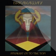 Back View : Breakaway - BREAKAWAY / STRAIGHT ON TO THE TOP! LP2 (12 INCH LP+CD) - Barely Breaking Even / BBE253ALP2