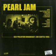 Back View : Pearl Jam - SELF POLLUTION BROADCAST (LP) - Wax Radio / WLVR003