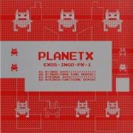Back View : Exos - INGO / BINGO - Planet X / PX001