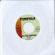 Back View : Snoop Dogg / DJ Quik - GIN & JUICE / JUS LYKE COMPTON (7 INCH) - West Coast Classics / IMP001