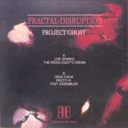 Back View : Project Ghost - FRACTAL DISRUPTION - Aura Expansion / AEX03