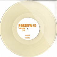 Back View : Unknown - BORROWED VOL.5 (coloured 10inch) - Borrow05