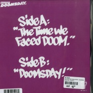 Back View : MF Doom - THE TIME WE FACED DOOM / DOOMSDAY (7 INCH) - Metal Face / MF100-7