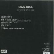 Back View : Buzz Kull - NEW KIND OF CROSS LP (LTD GREY LP) - Avant! Records / AV!59