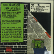 Back View : Soulphiction - 24/7 LOVE AFFAIR PART 2 - Local Talk / LTLP011