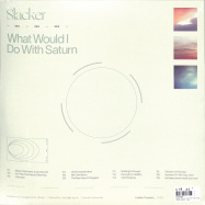 Back View : Slacker - WHAT WOULD I DO WITH SATURN (2LP) - Lobster Theremin / LT084