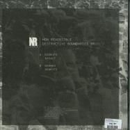 Back View : Non Reversible - DESTRUCTIVE BOUNDARIES - Non Reversible / NRS01