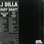 Back View : J Dilla - RUFF DRAFT: THE DILLA MIX (LTD 2LP + MP3) - Pay Jay / PJ015LP