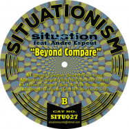 Back View : Situation feat Andre Espeut - BEYOND COMPARE (SEAN MCCABE REMIXES) - Situationism / SITU027