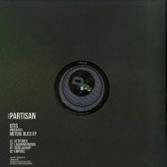 Back View : Otis - MUTUAL BLISS EP (VINYL ONLY) - Partisan / PTN009