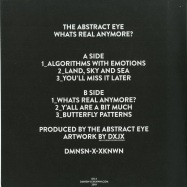 Back View : The Abstract Eye - WHATS REAL ANYMORE? - DMNSNS XKNWNX / DX-3