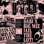 Back View : DABJ x Big Miz - Jail The Lot - Dixon Avenue Basement Jams / DABJ-1230