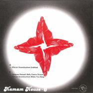 Back View : Afacan Soundsystem / Jacques Renault - HAMAM HOUSE 6 (VINYL ONLY) - Hamam House / HAMAMHOUSE06