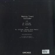 Back View : Mattia Trani - COLLIDER (DONATO DOZZY RMX) - Uncage / Uncage008