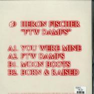 Back View : Heron Fischer - FTW DAMFS - Promesses / PRMSSS008