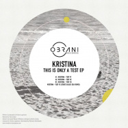 Back View : Kristina (UA) - THIS IS ONLY A TEST (VINYL ONLY) - Obrani Records / OBRANI005