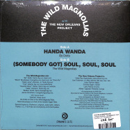 Back View : The Wild Magnolias - HANDA WANDA / (SOMEBODY GOT) SOUL, SOUL, SOUL (7 INCH) - Dynamite Cuts  / DYNAM7076