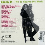 Back View : Sparky D - THIS IS SPARKY DS WORLD (CD) - B-Boy Records / teg76540cd