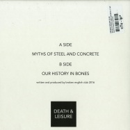 Back View : Broken English Club - MYTHS OF STEEL AND CONCRETE (7 INCH) - Death & Leisure / DEATH01