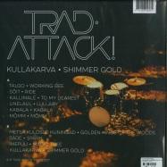 Back View : V/A of Trad Attack! - KULLAKARVA - SHIMMER GOLD (LP + MP3) - Trad Attack! / 145761