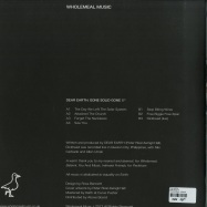Back View : Dear Earth - GONE SOLID EP - Wholemeal Music / WMM002
