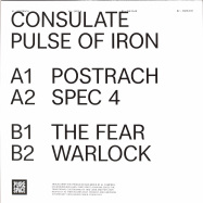 Back View : Consulate - THE PULSE OF IRON - Pure Space Recordings / PS008