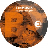 Back View : Einmusik - OCEANS BOTTOM PT.1 - Einmusika / Einmusika011
