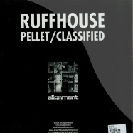 Back View : Ruffhouse - PELLET / CLASSIFIED - Alignment  / align009