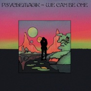 Back View : Psychemagik - WE CAN BE ONE (KASSIAN REMIX) - Psychemagik / WCB01