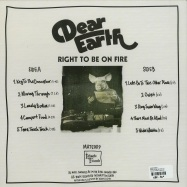 Back View : Dear Earth - RIGHT TO BE ON FIRE (LP) - Intimate Friends / Mate 009