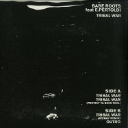 Back View : Babe Roots - TRIBAL WAR / SWEET (12 INCH + 7 INCH) - Linear Movement / LM005